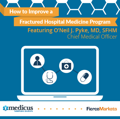 How to Improve a Fractured Hospital Medicine Program webinar graphic